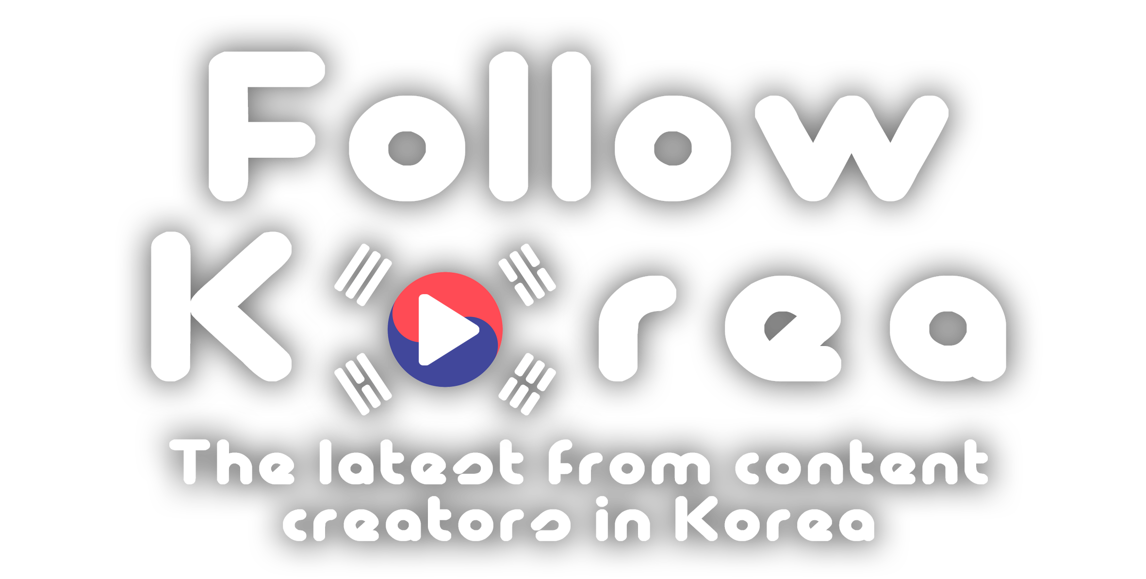 Follow Korea